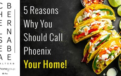 5 Reasons Why You Should Call Phoenix Your Home